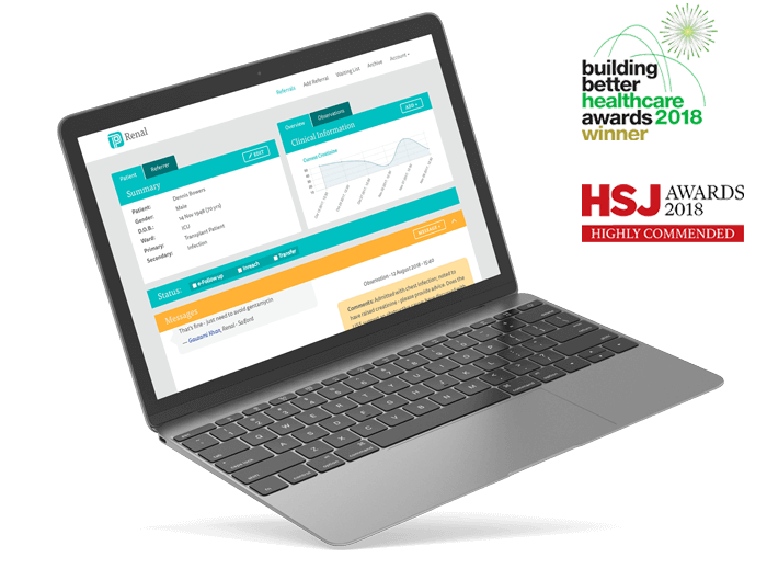 "Laptop screen showing Patient Pass Renal section of the platform. Patient Pass has won the ""building better healthcare awards 2018"" and was highly commended for the ""HSJ Awards 2018"""